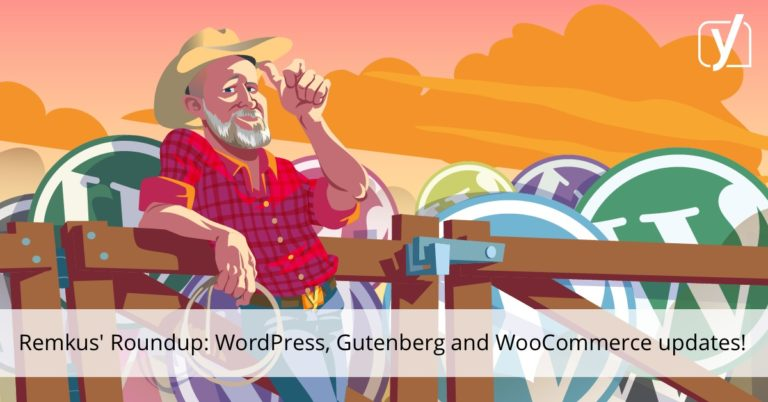 WordPress 5.0, mises à jour Gutenberg, WooCommerce et un bonus! • Yoast