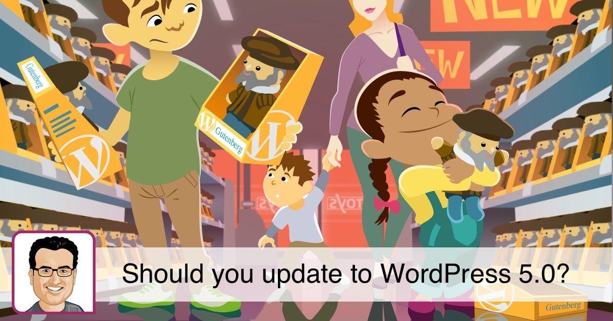 Devez-vous mettre à jour WordPress 5.0? • Yoast