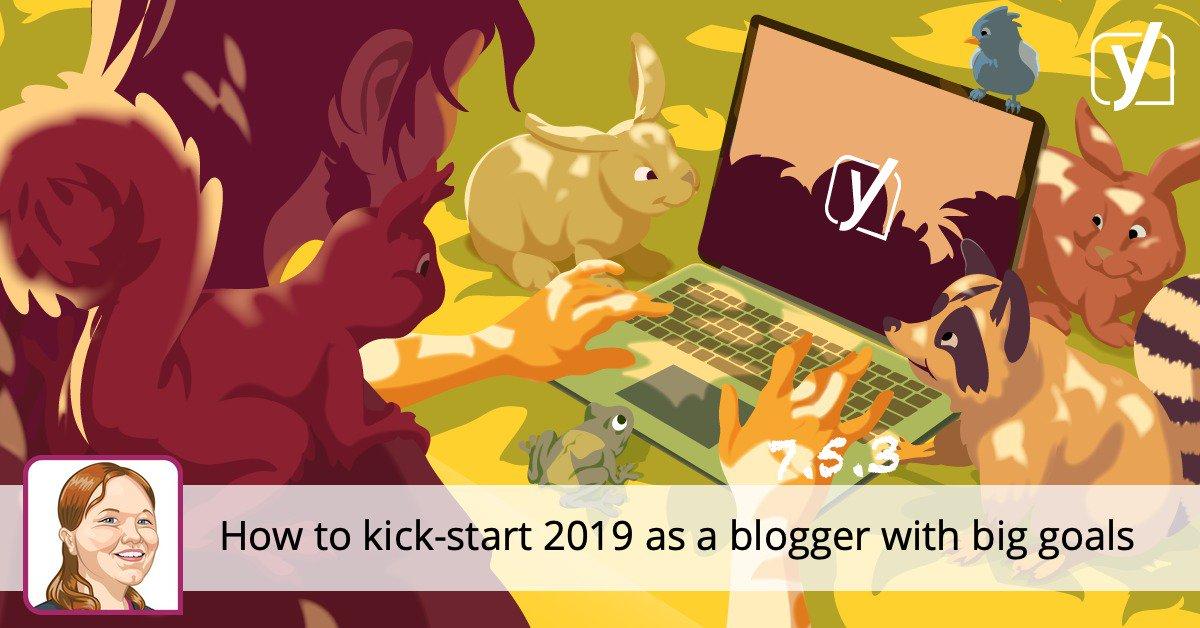 Comment démarrer 2019 en tant que blogueur ayant de grands objectifs • Yoast