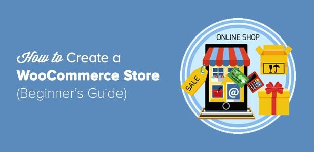 Comment créer un magasin WooCommerce en 5 étapes (Guide du débutant)