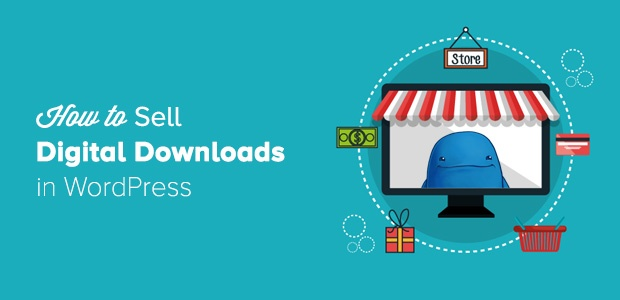 Comment vendre des téléchargements numériques dans WordPress (Guide étape par étape)