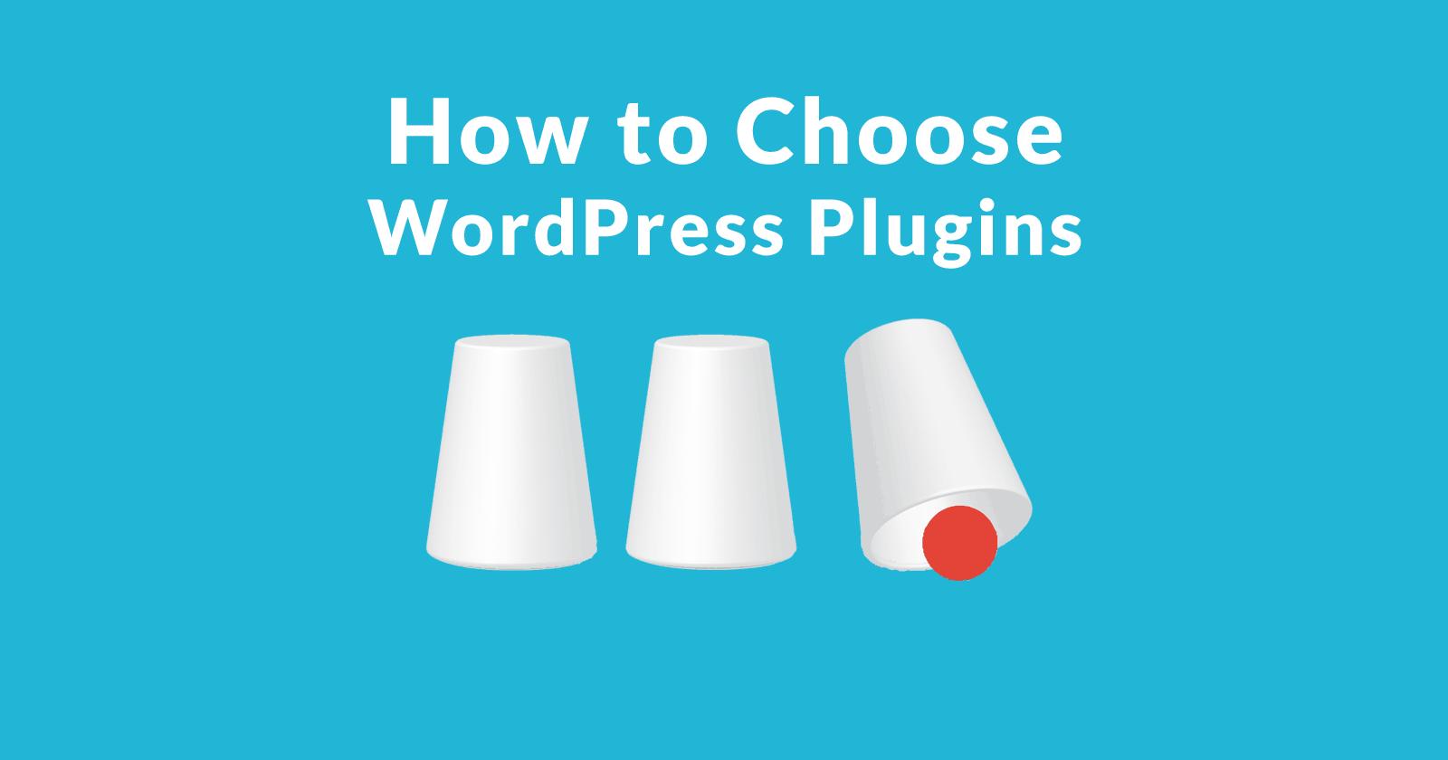 Comment choisir les plugins WordPress