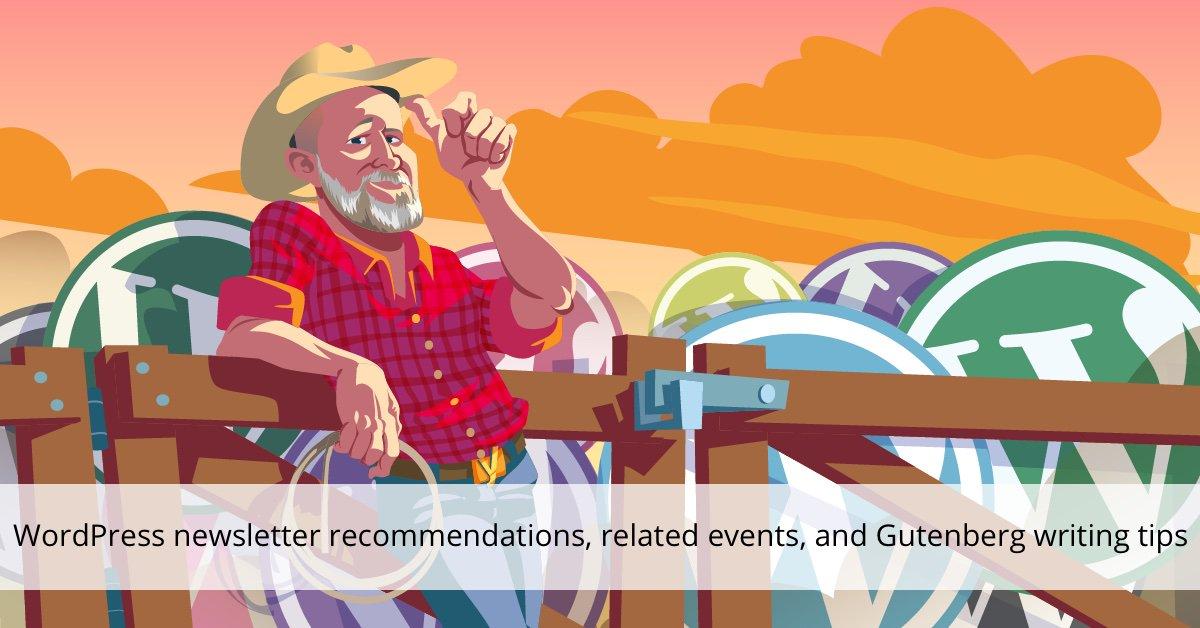 Recommandations du bulletin WordPress, événements connexes et astuces pour écrire Gutenberg • Yoast