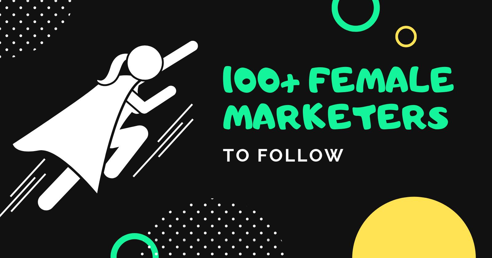 Plus de 100 femmes marketing géniales à suivre en 2019