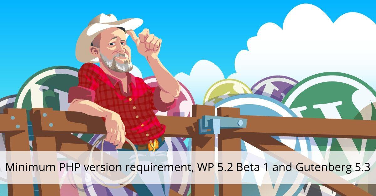 Version minimale requise de la version PHP, WP 5.2 Beta 1 et Gutenberg 5.3 • Yoast