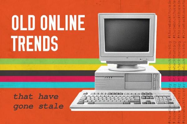 Throwback: les anciennes tendances en ligne devenues obsolètes