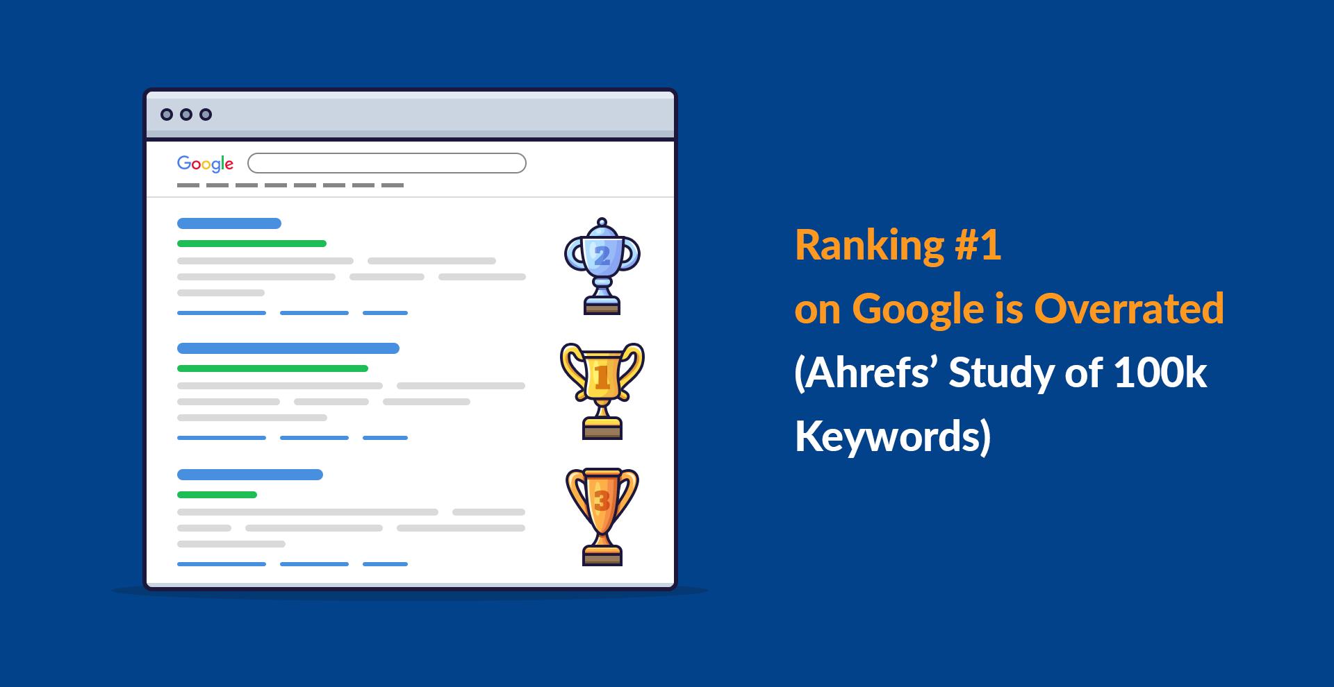 Le classement n ° 1 sur Google est surestimé (étude d'Ahrefs sur 100 000 mots-clés)