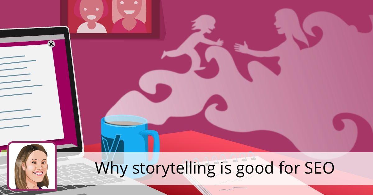 Pourquoi la narration est bonne pour le référencement • Yoast