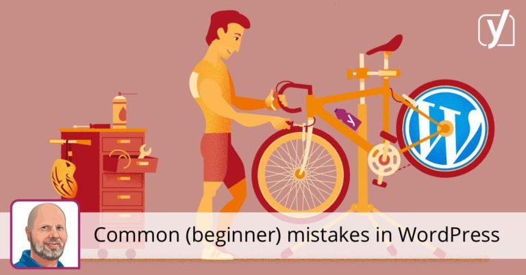 Erreurs courantes (débutant) dans WordPress • Yoast
