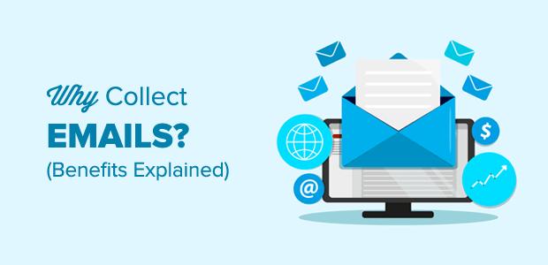Pourquoi collecter des emails? 7 avantages de la construction d'une liste de courrier électronique