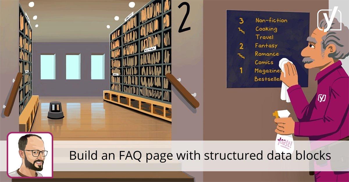 Comment créer une page de FAQ structurée basée sur les données à l'aide de Yoast SEO • Yoast