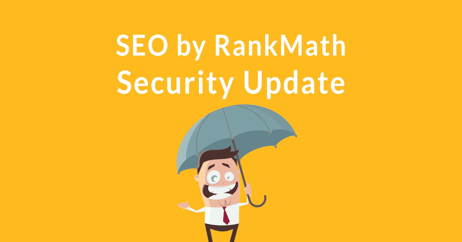 WordPress Plugin SEO by RankMath Mise à jour de sécurité