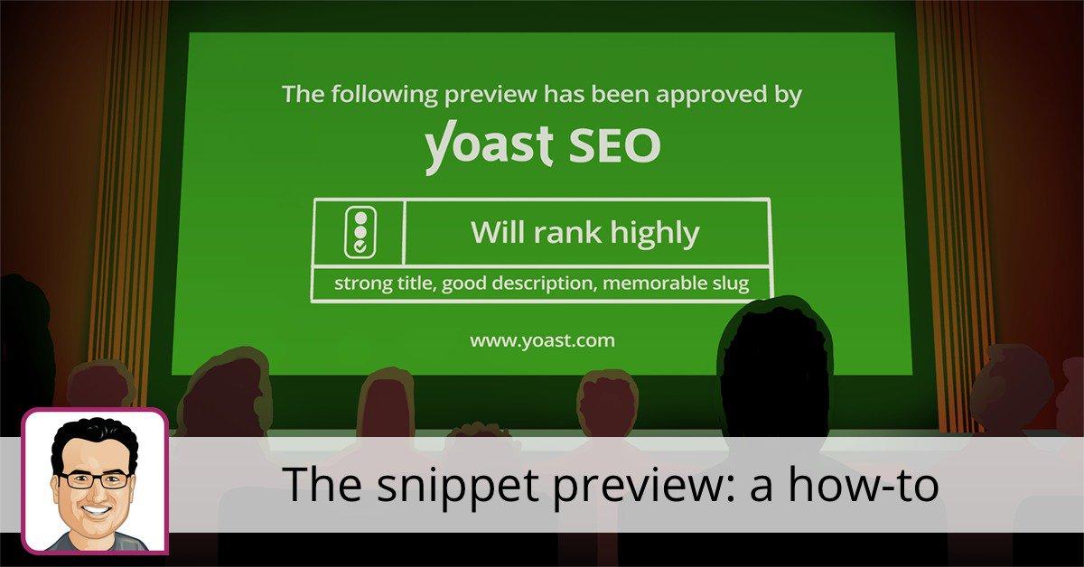 Prévisualisation de l'extrait de code pour Yoast SEO pour WordPress • Yoast