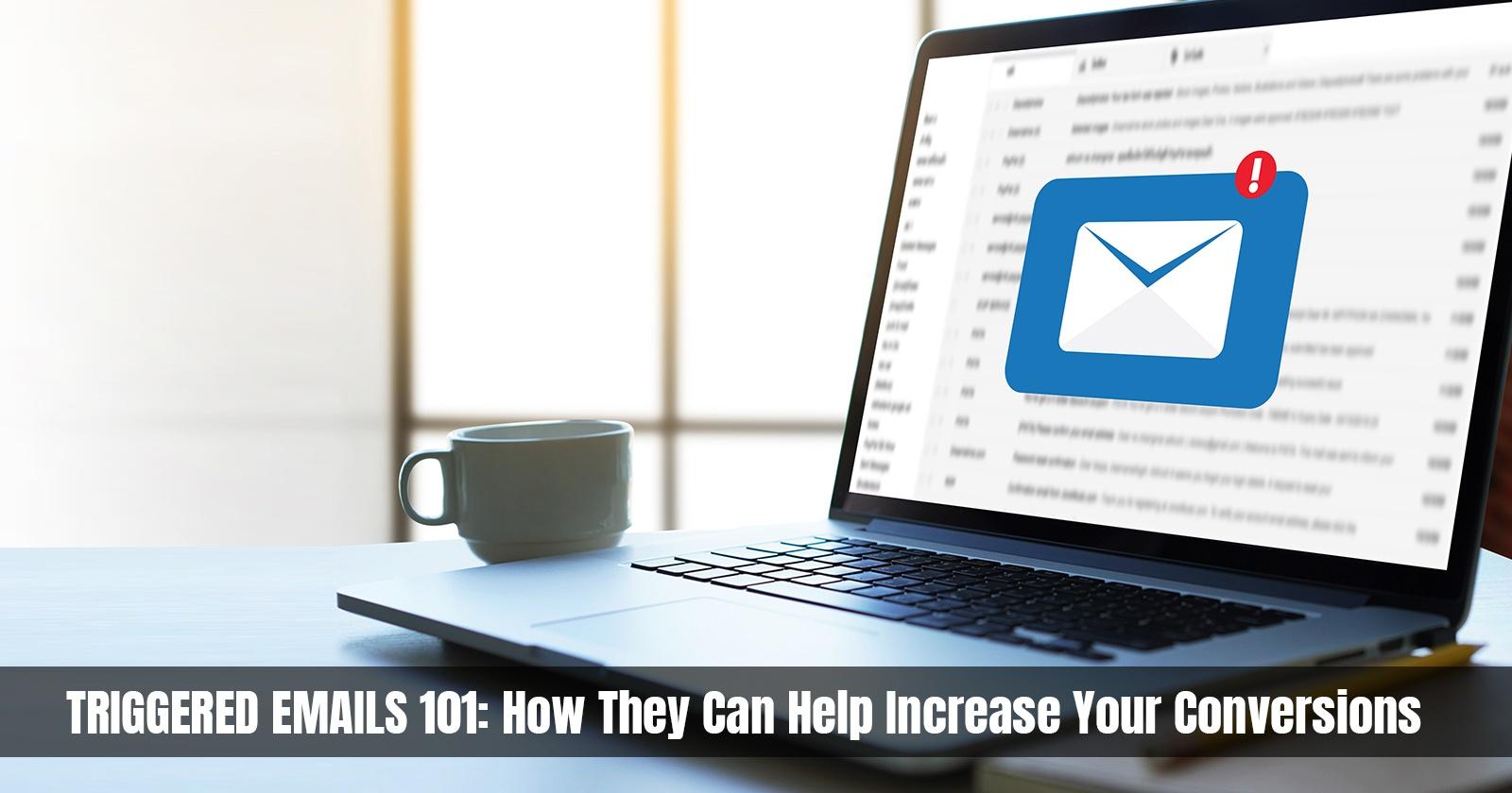 Comment les e-mails déclenchés peuvent-ils augmenter vos conversions?