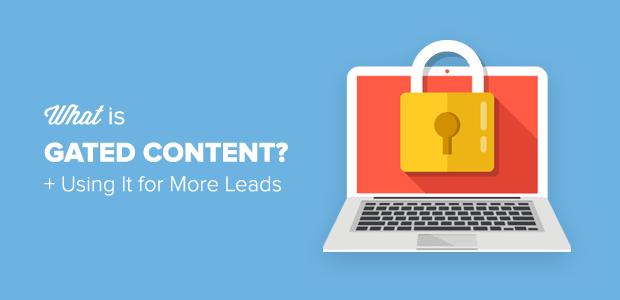 Qu'est-ce qu'un contenu bloqué et comment l'utiliser pour obtenir plus de prospects?