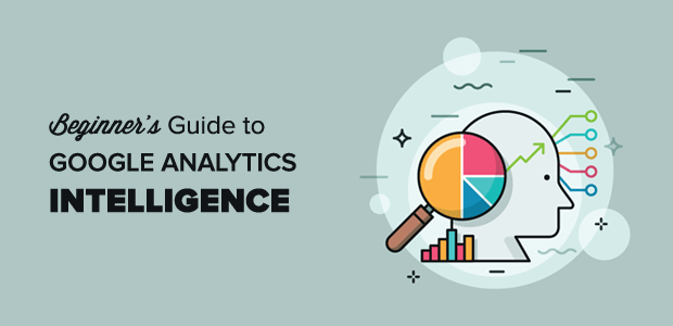 Qu'est-ce que Google Analytics Intelligence? [Complete Beginner's Guide]
