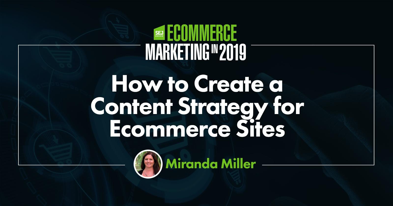 Comment créer une stratégie de contenu pour les sites de commerce électronique
