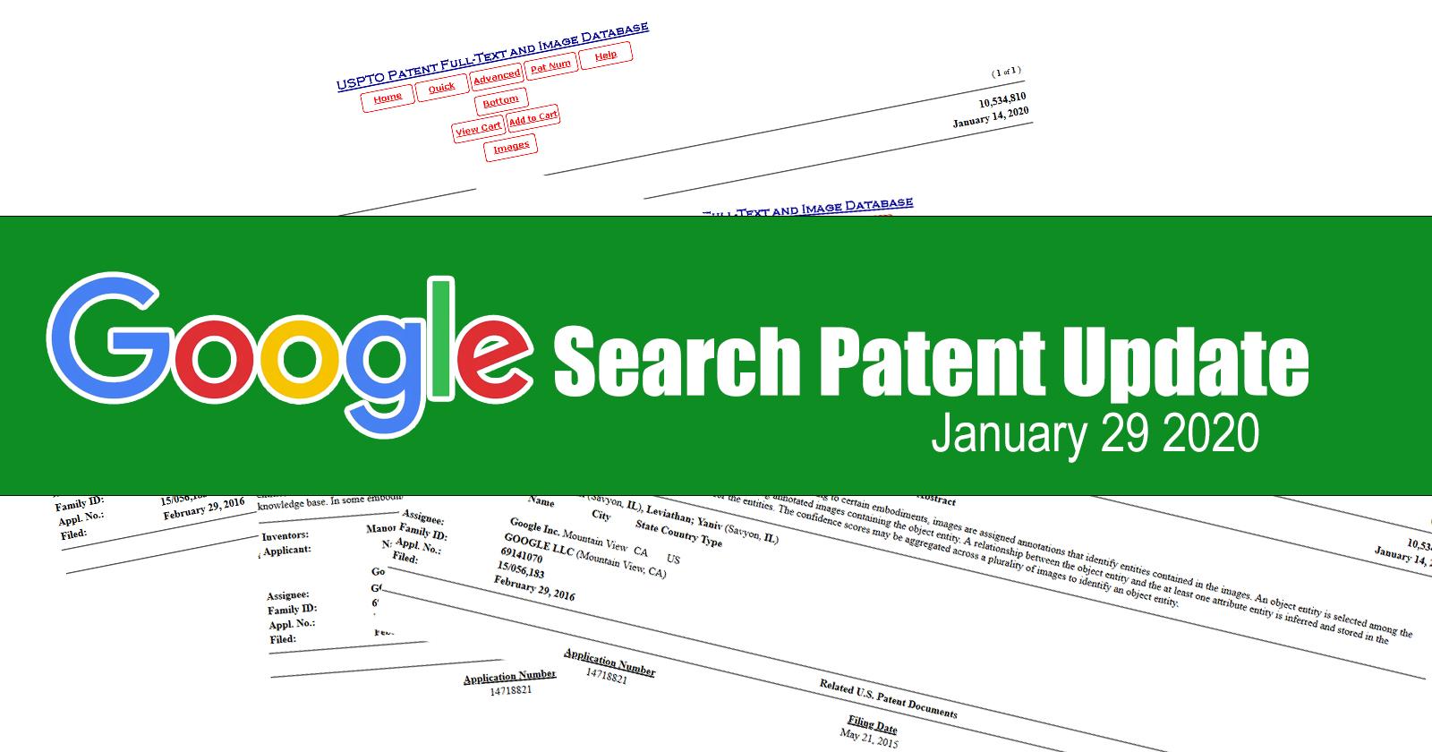 Mise à jour sur les brevets de recherche Google – 29 janvier 2020