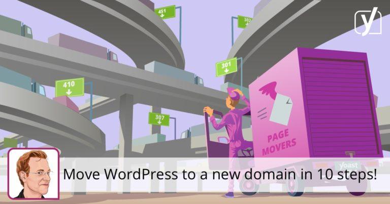 Déplacer WordPress vers un nouveau domaine – Migration de site facile