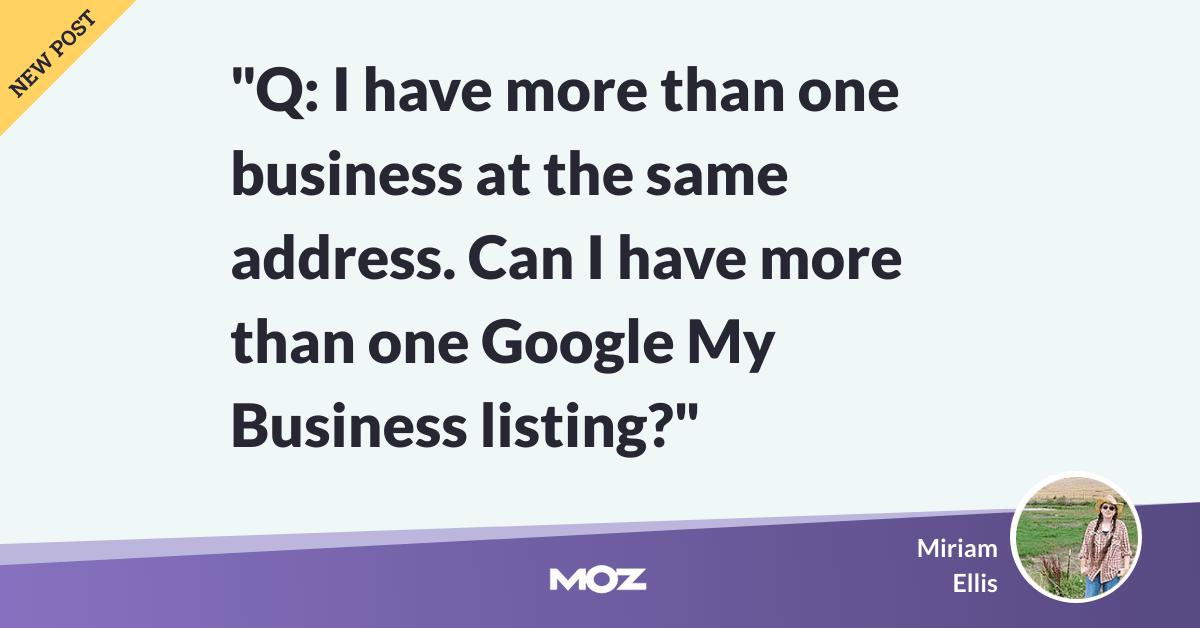 Google My Business: FAQ pour plusieurs entreprises à la même adresse