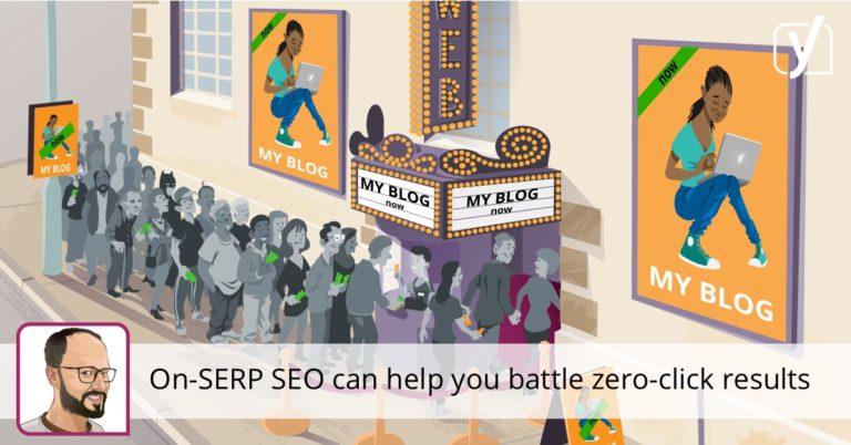 Le référencement On-SERP peut vous aider à lutter contre les résultats sans clic • Yoast
