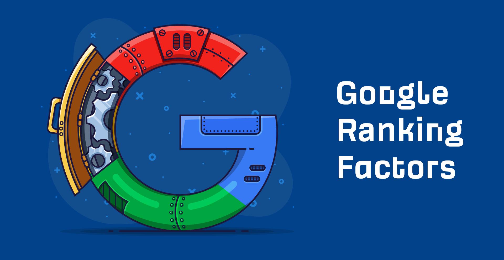 10 facteurs de classement Google à ne pas ignorer