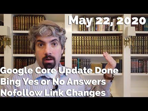 Mise à jour Google Core terminée, réponses Bing oui ou non, changement Nofollow de Google et bien plus encore