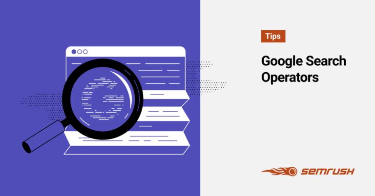 Le guide ultime des opérateurs de recherche Google