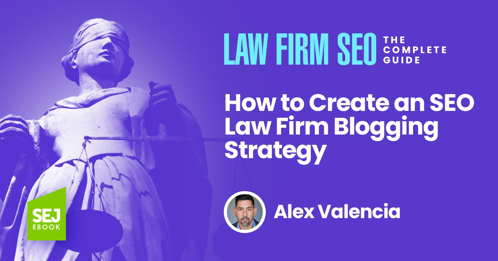 Comment créer une stratégie de blogging pour un cabinet d'avocats en référencement