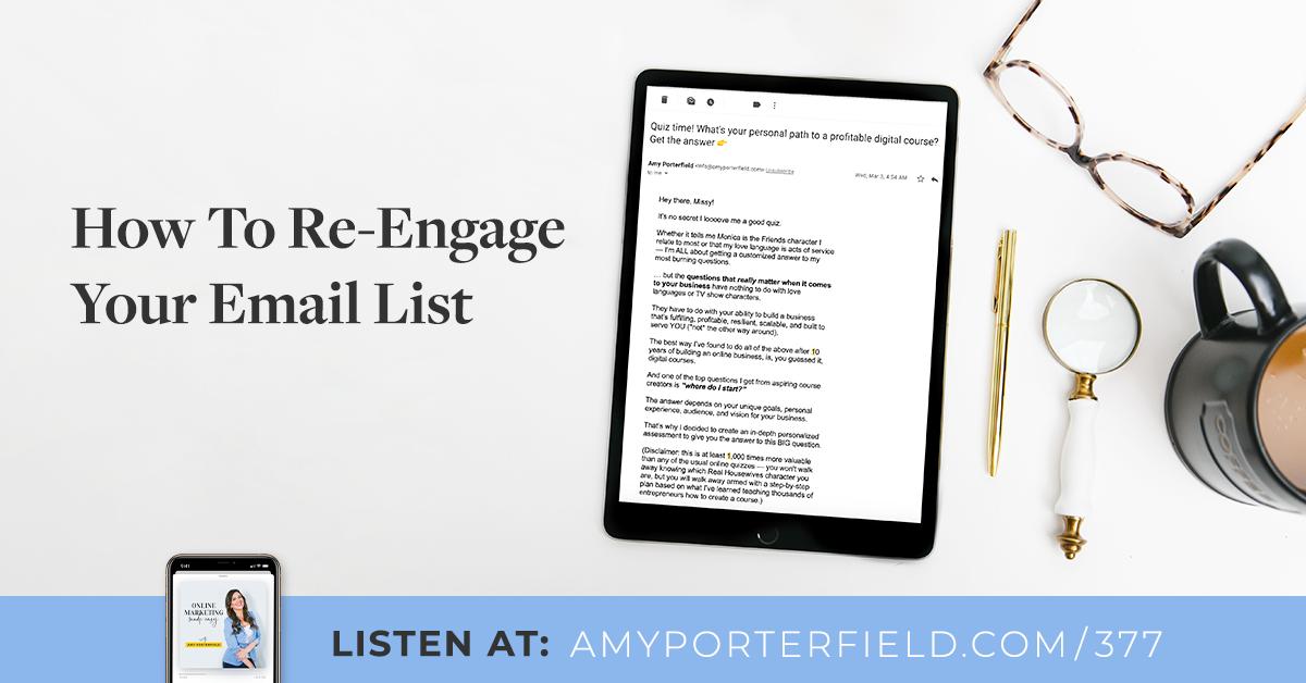# 377: Comment réengager votre liste de diffusion – Amy Porterfield