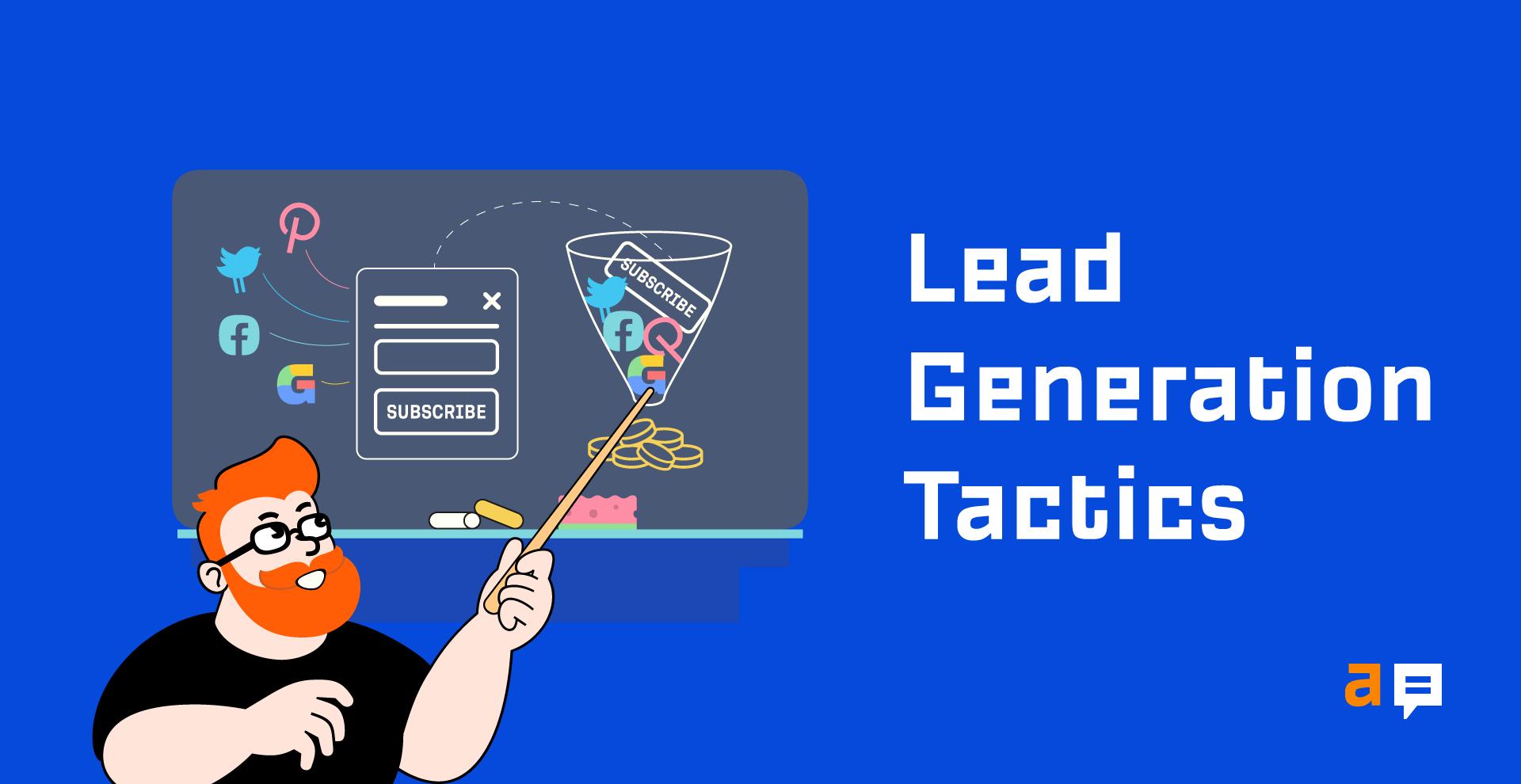 10 tactiques de génération de leads qui fonctionnent (avec des exemples)