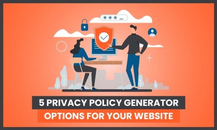 5 options de générateur de politique de confidentialité pour votre site Web