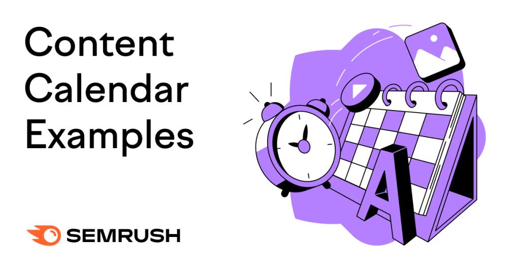 3 exemples de calendrier de contenu pour tous vos besoins de contenu