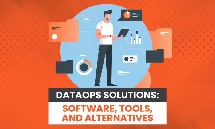 Solutions DataOps: logiciels, outils et alternatives